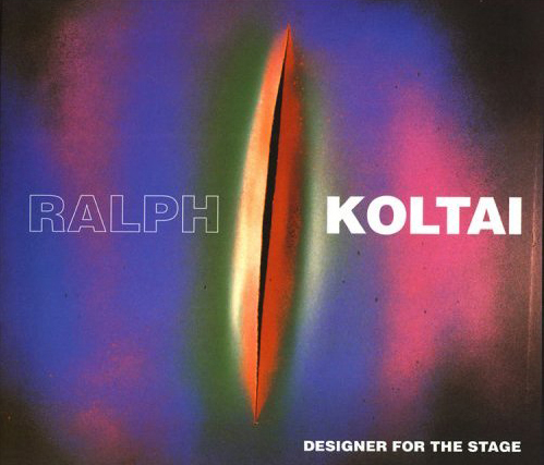 Ralph Koltai - Designer for the Stage